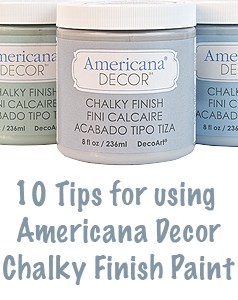 DecoArt Blog - DIY - 10 Tips for Using Chalky Finish Paint