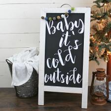 Baby It\'s Cold Outside Sign