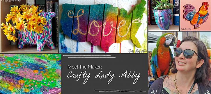 Meet the Maker: Crafty Lady Abby