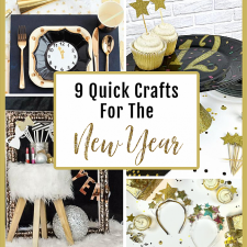 9 Quick Crafts For New Year\'s Eve 2020