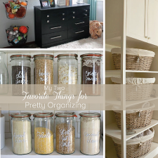 Our 2 Favorite Things For Pretty Organizing