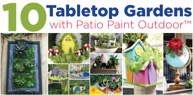 Fabulous Decoart Blog Crafts 10 Tabletop Gardens With Patio Paint Download Free Architecture Designs Embacsunscenecom