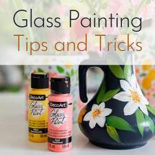 Glass Painting Tips and Tricks