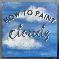 How to Paint Clouds - Acrylic Painting for Beginners