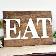 """EAT"" Sign"