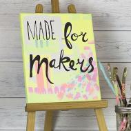 """""""Made for Makers"""" Canvas"""