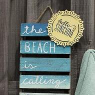 """""""The Beach is Calling"""" Sign"""