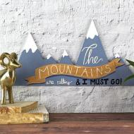 Mountains Wood Sign
