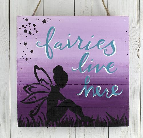 Fairies Live Here Garden Sign Project By Decoart
