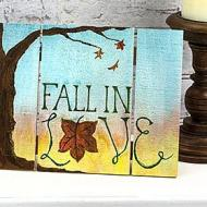 """Fall in Love"" Sign"