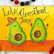 """""""Let's 'Avo' Good Time"""" Canvas"""