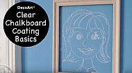Clear Chalkboard Coating Basics