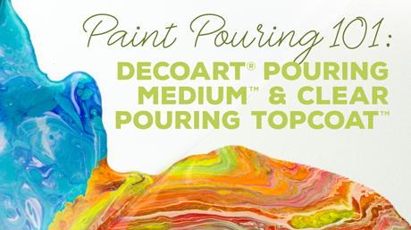 DecoArt Paint Pouring Products Overview