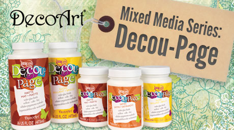 Using Decou-Page in Mixed Media