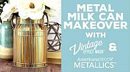 Vintage Metal Milk Can Makeover