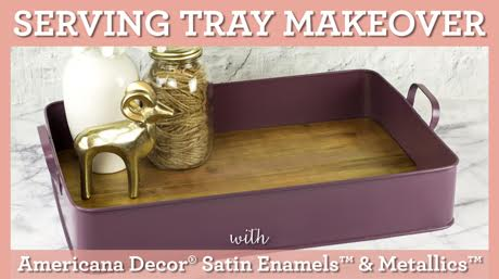 Simple Serving Tray Makeover with Americana Decor Satin Enamels